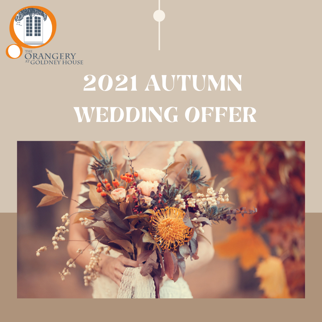 The Orangery at Goldney House 2021 Autumn Wedding Offer