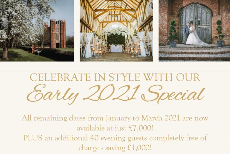 Celebrate in Style with our Early 2021 Special Offer at Leez Priory!